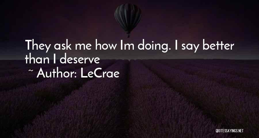 LeCrae Quotes 1755747
