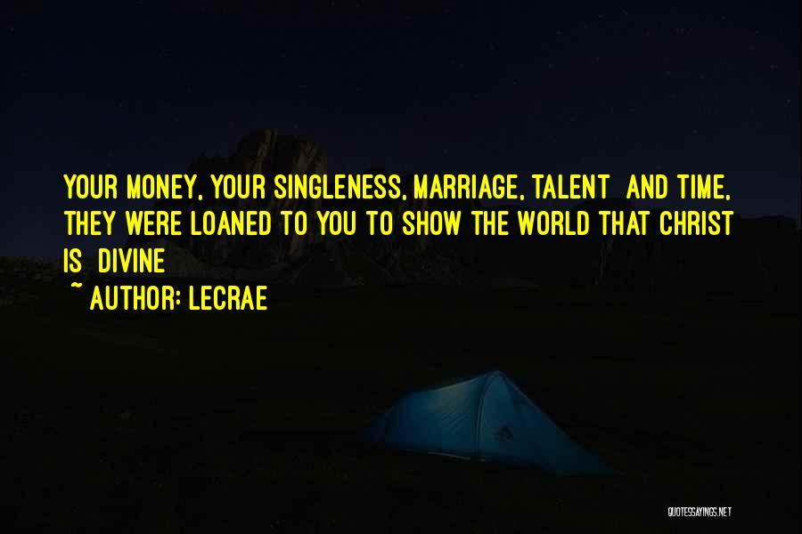 LeCrae Quotes 1841114