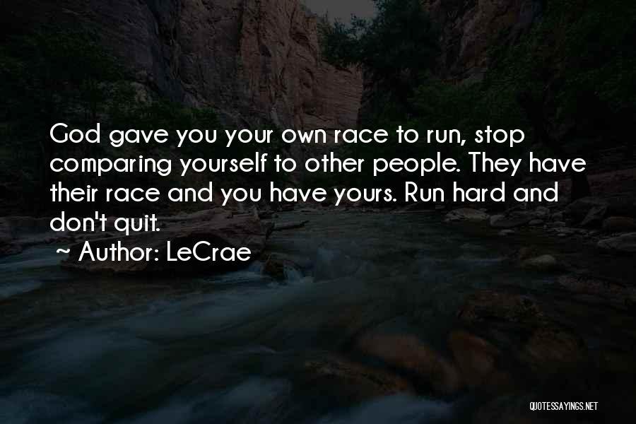 LeCrae Quotes 1877625