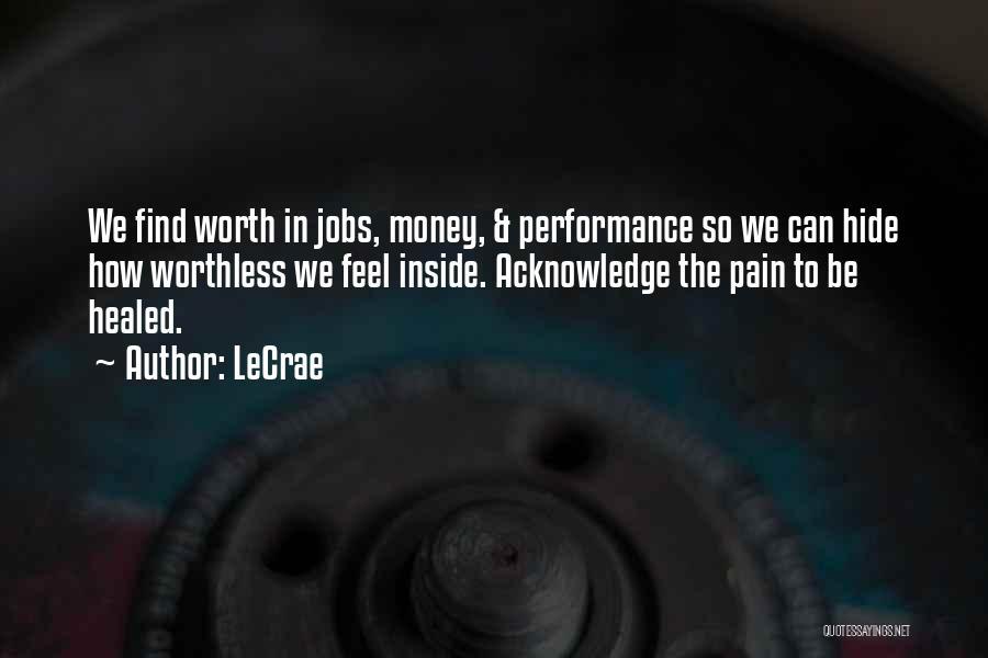 LeCrae Quotes 1974479