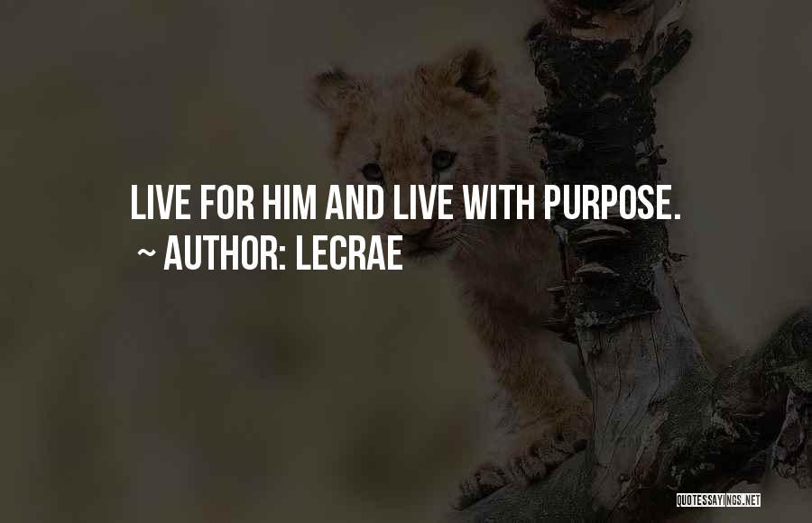 LeCrae Quotes 305333