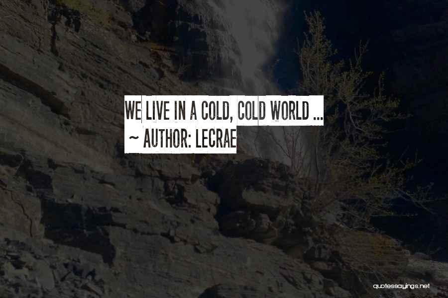 LeCrae Quotes 318945