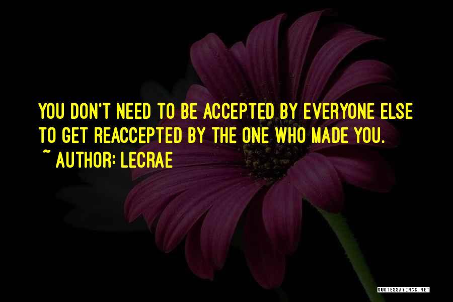 LeCrae Quotes 490860