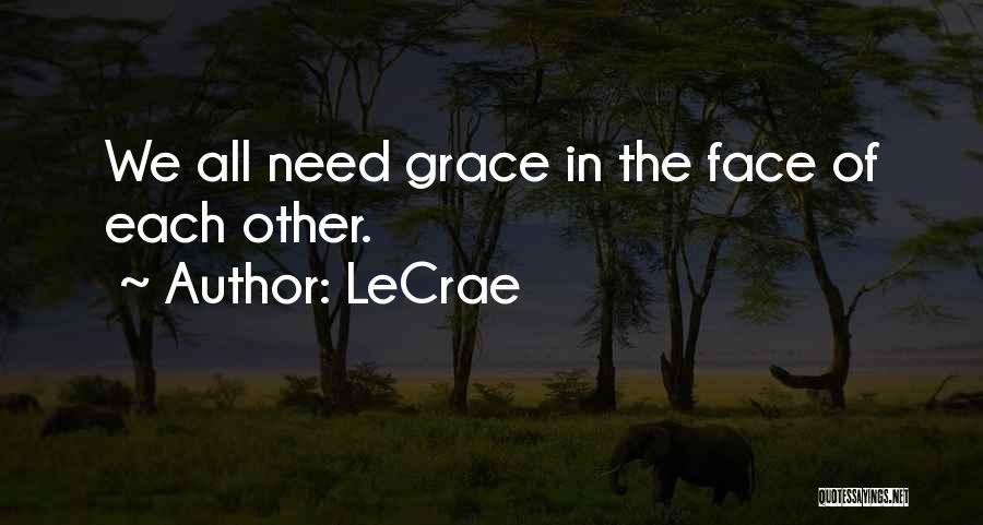 LeCrae Quotes 493149
