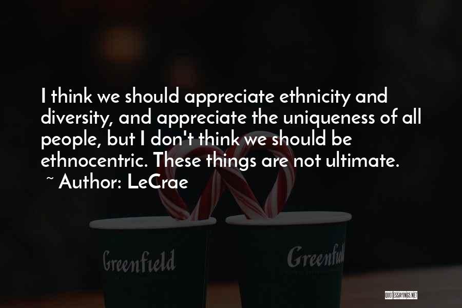LeCrae Quotes 496079