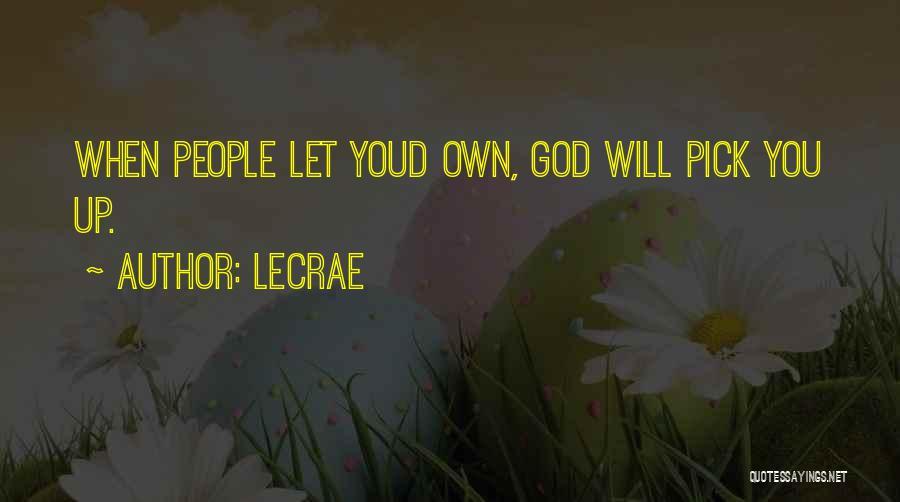 LeCrae Quotes 501450