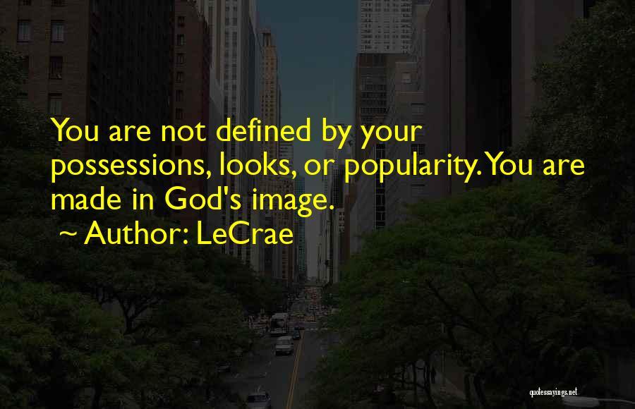 LeCrae Quotes 502192