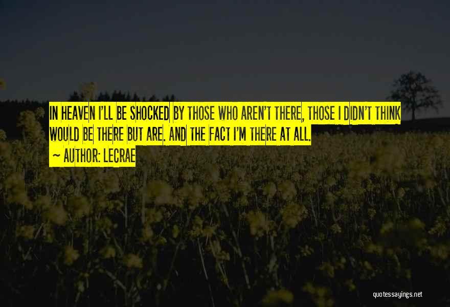 LeCrae Quotes 576124