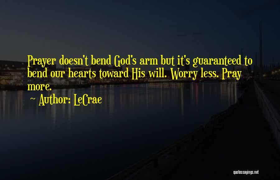 LeCrae Quotes 621262