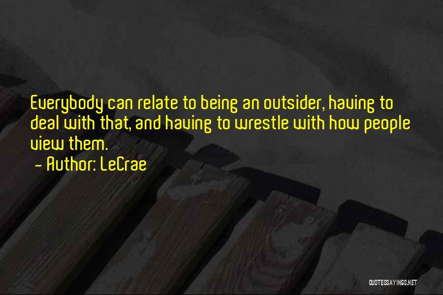 LeCrae Quotes 634458