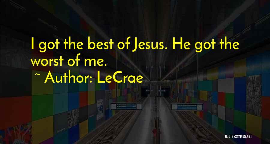 LeCrae Quotes 723038