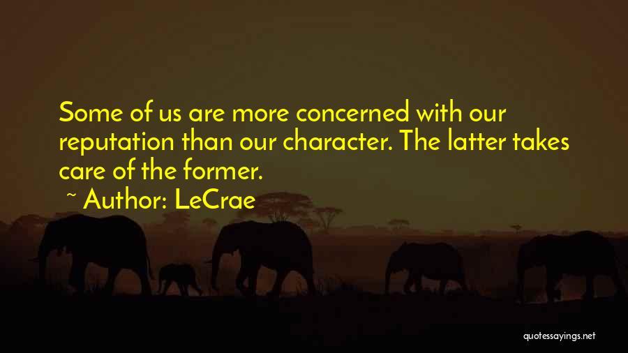 LeCrae Quotes 788958
