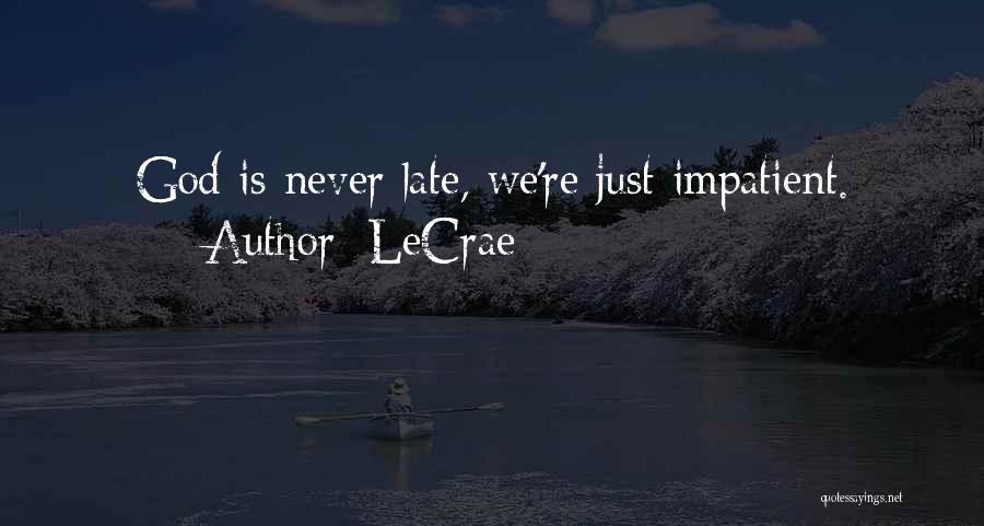 LeCrae Quotes 874097