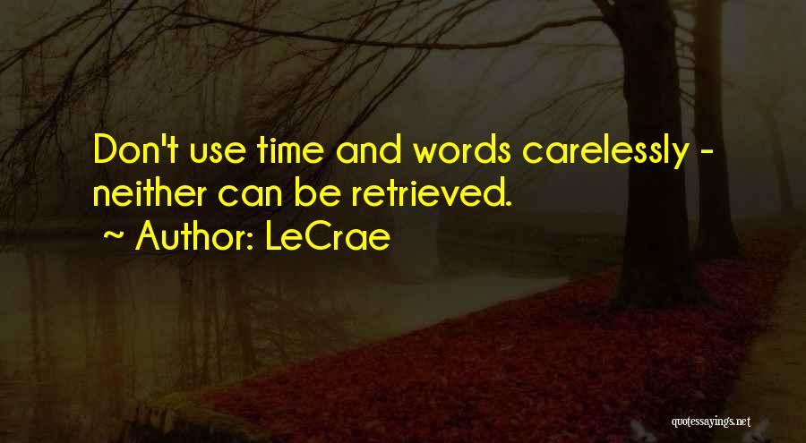 LeCrae Quotes 98424