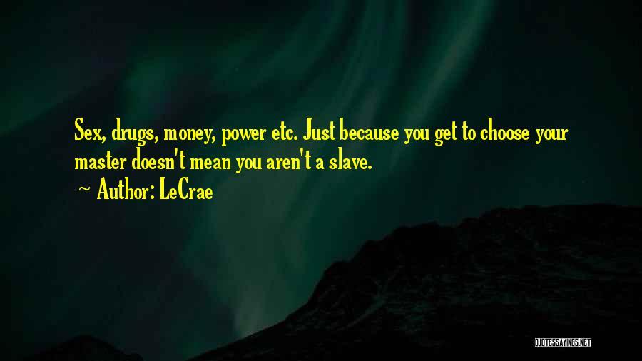 LeCrae Quotes 984472