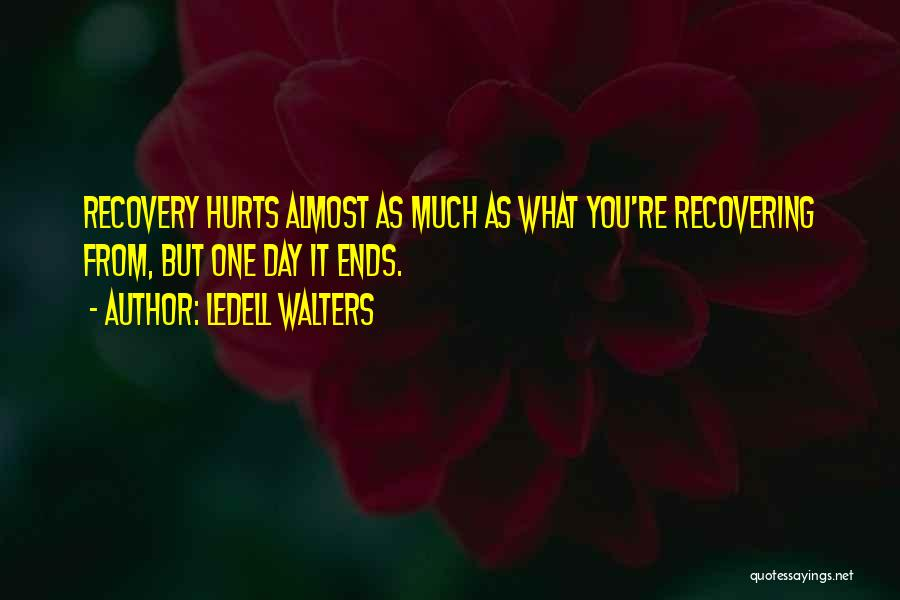 Ledell Walters Quotes 308248