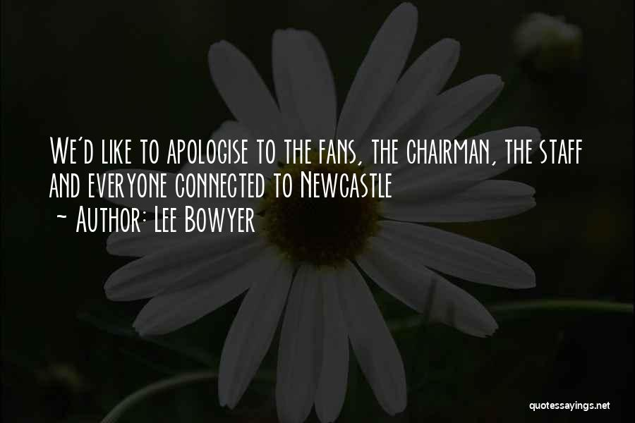 Lee Bowyer Quotes 1595874
