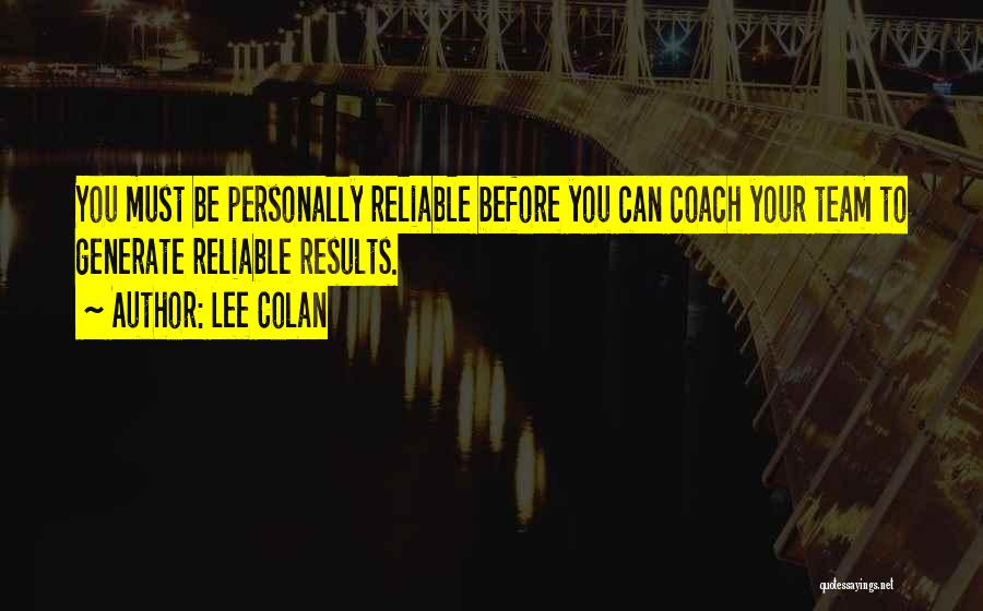 Lee Colan Quotes 1307852