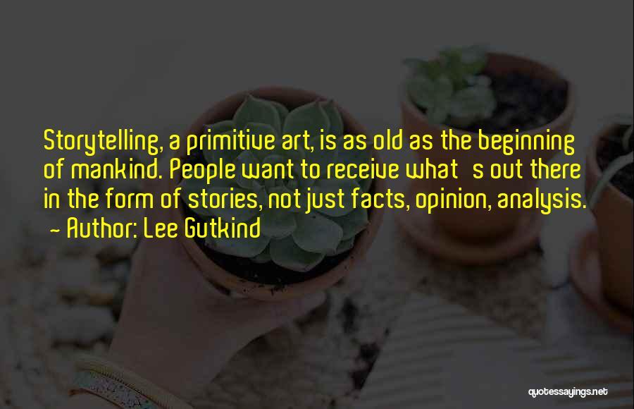 Lee Gutkind Quotes 104772