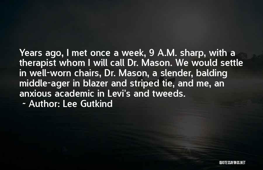 Lee Gutkind Quotes 1073929