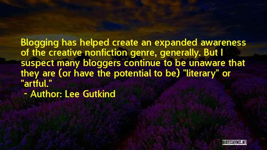 Lee Gutkind Quotes 1087580
