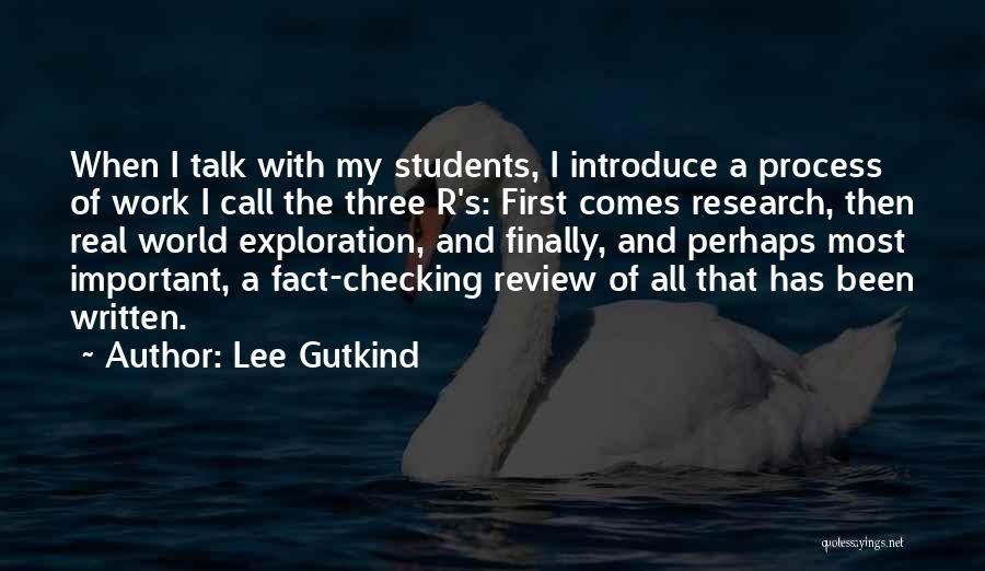 Lee Gutkind Quotes 2148133