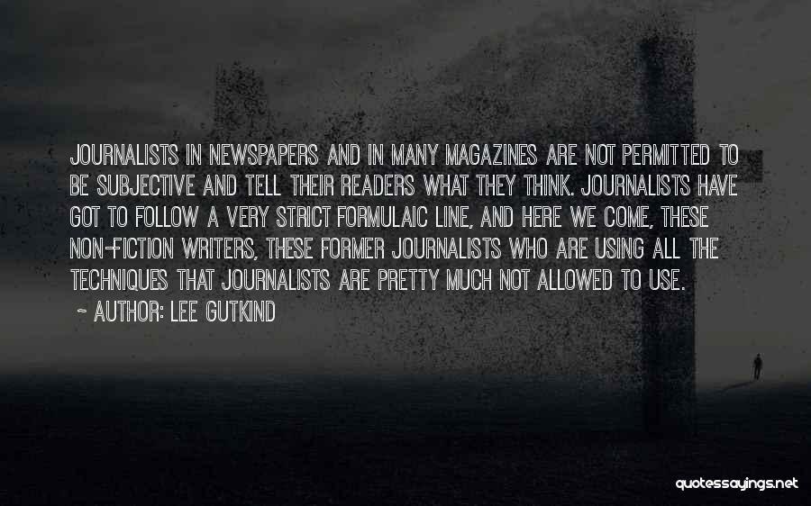 Lee Gutkind Quotes 2255461