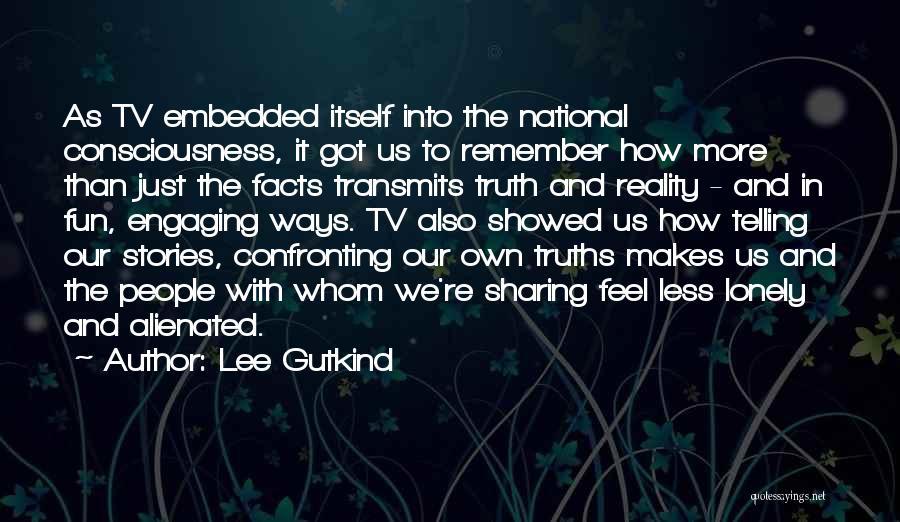 Lee Gutkind Quotes 686387