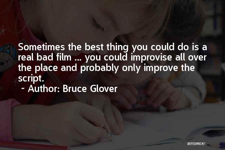 Lee Ji Eun Quotes By Bruce Glover