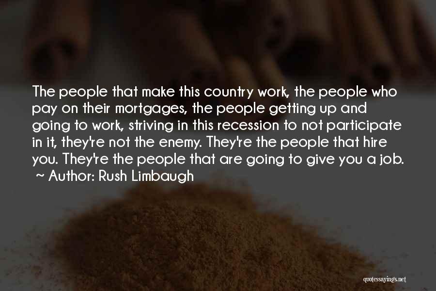 Lee Ji Eun Quotes By Rush Limbaugh