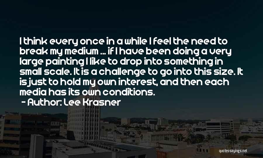 Lee Krasner Quotes 1334770