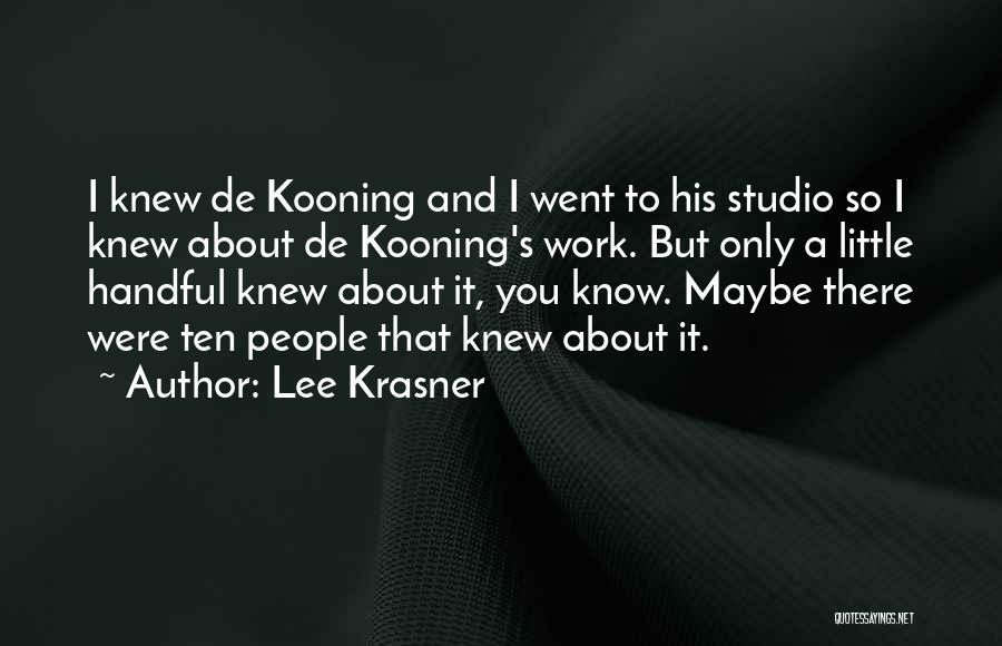 Lee Krasner Quotes 1460770
