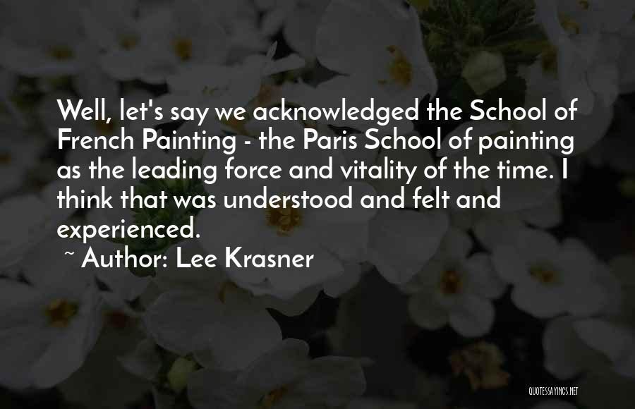 Lee Krasner Quotes 526746