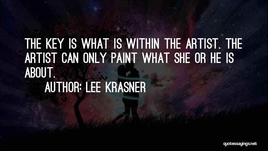 Lee Krasner Quotes 845226