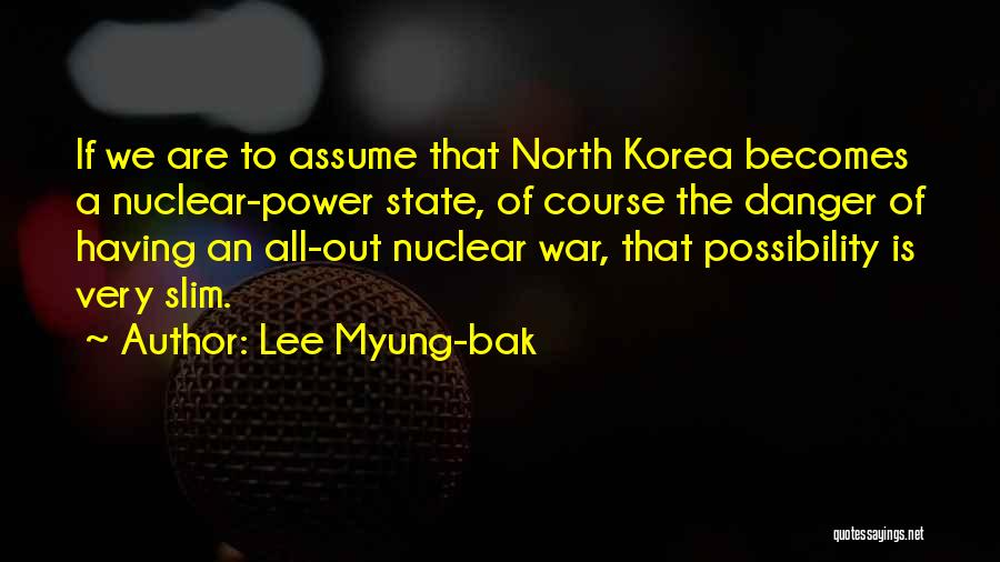 Lee Myung-bak Quotes 1346155