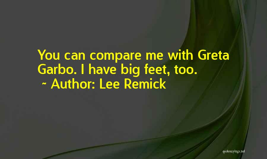 Lee Remick Quotes 2013256
