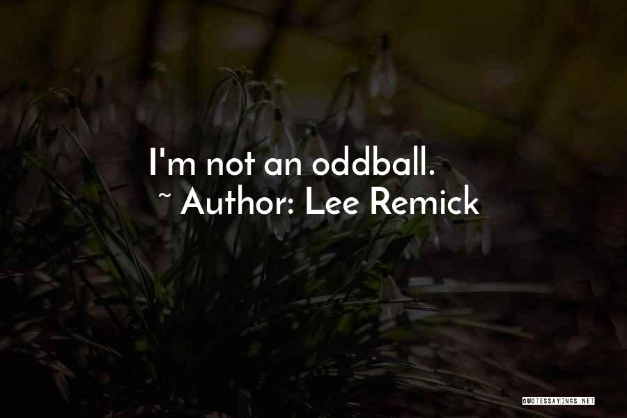 Lee Remick Quotes 533197