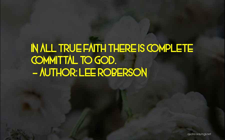 Lee Roberson Quotes 1096712