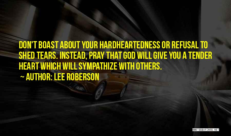 Lee Roberson Quotes 1474748