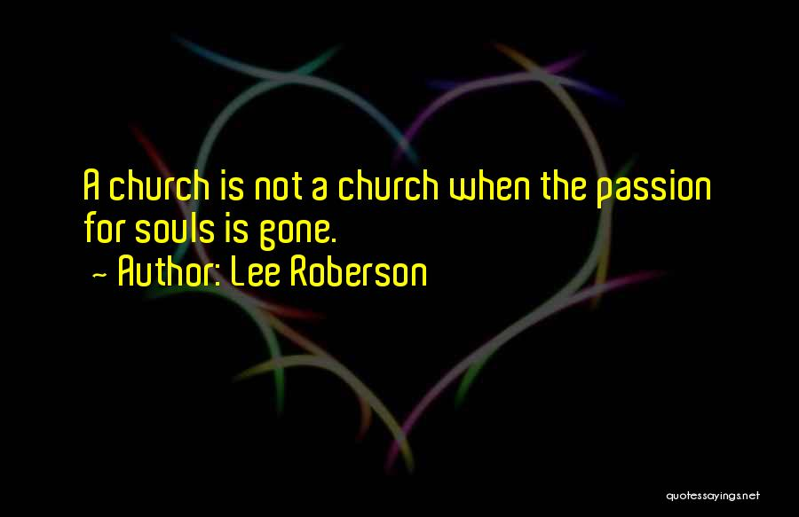 Lee Roberson Quotes 253080