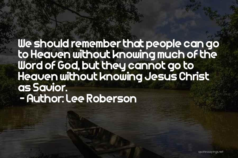 Lee Roberson Quotes 886433