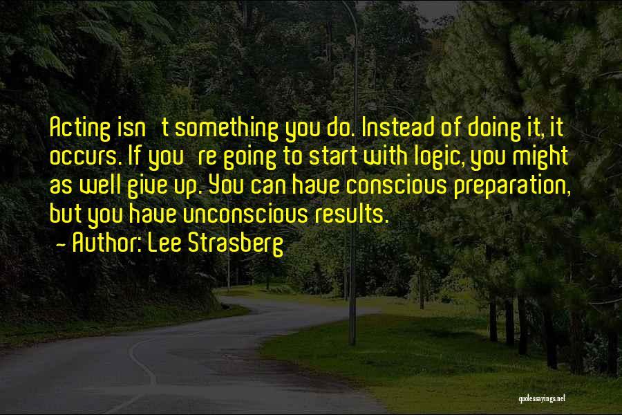 Lee Strasberg Quotes 1597599