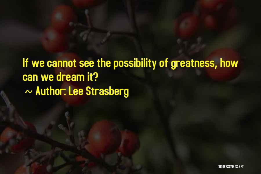 Lee Strasberg Quotes 770303