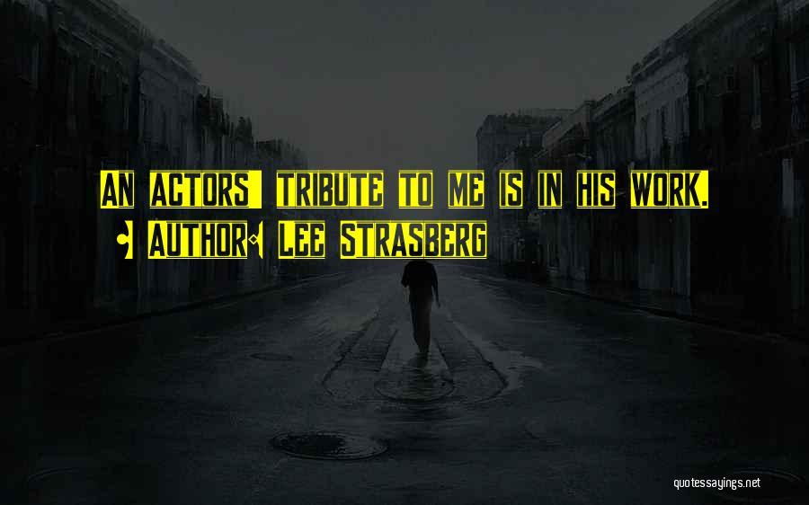 Lee Strasberg Quotes 776235