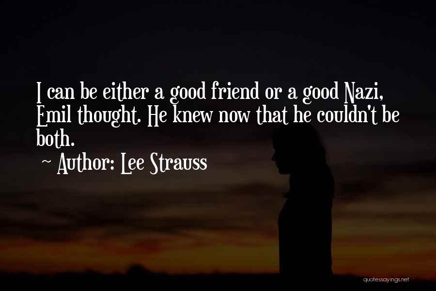 Lee Strauss Quotes 1184959