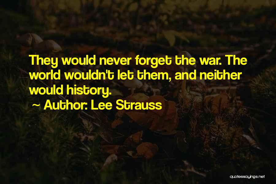 Lee Strauss Quotes 1533254