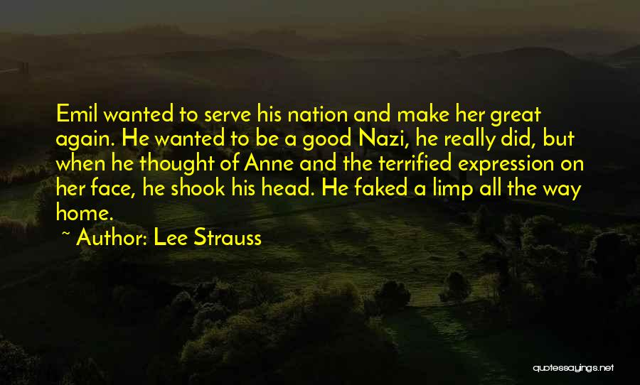 Lee Strauss Quotes 1802156