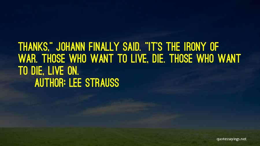 Lee Strauss Quotes 2138896