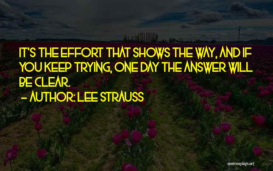 Lee Strauss Quotes 311362
