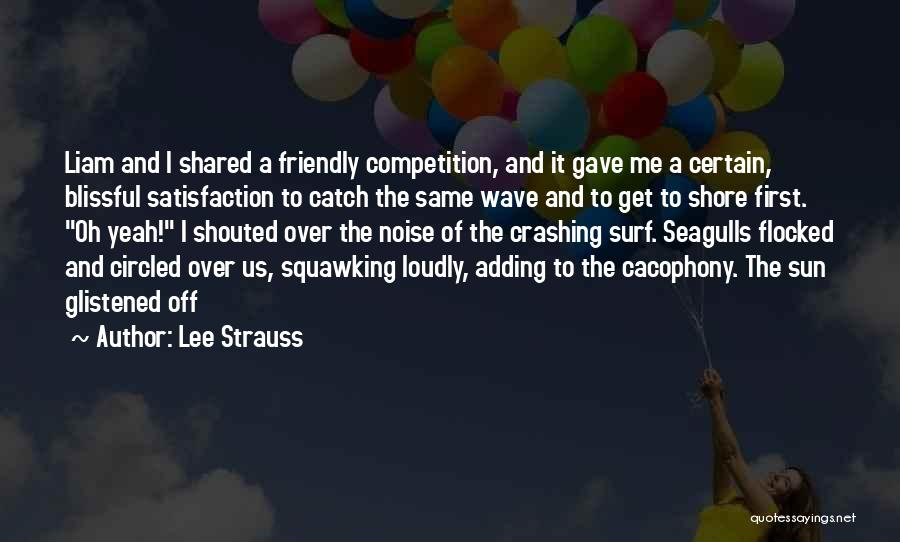 Lee Strauss Quotes 525709